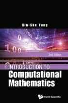 Introduction to Computational Mathematics ebook by Xin-She Yang