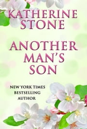 ANOTHER MAN'S SON ebook by Katherine Stone