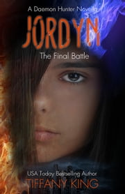 Jordyn: The Final Battle ebook by Tiffany King