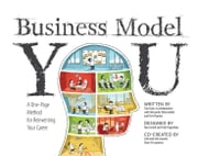 Business Model You - A One-Page Method For Reinventing Your Career ebook by Timothy Clark,Alexander Osterwalder,Yves Pigneur