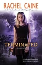 Terminated: Revivalist Volume 3 - Revivalist Volume 3 ebook by