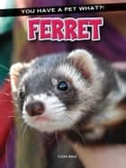 Ferret ebook by Cristie Reed