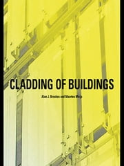 Cladding of Buildings ebook by Alan J. Brookes,Alan J. Brookes,Maarten Meijs