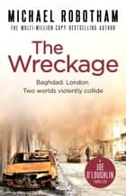 The Wreckage ebook by Michael Robotham