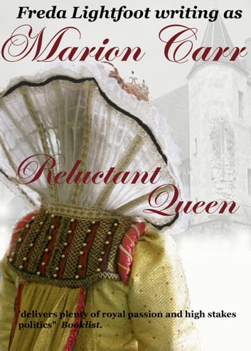 Reluctant Queen ebook by Freda Lightfoot