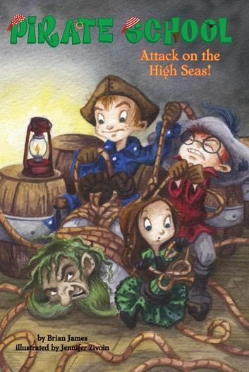 Attack on the High Seas! #3 ebook by Brian James