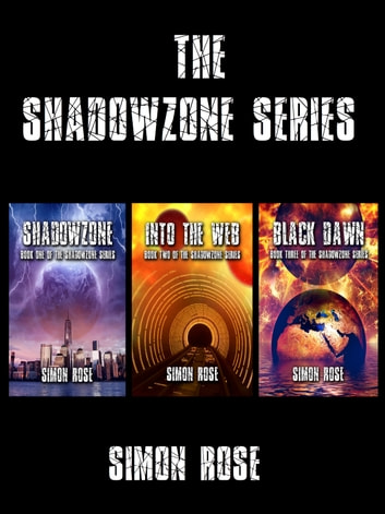 The Shadowzone Series Box Set ebook by Simon Rose