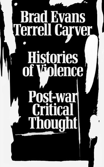 Histories of Violence - Post-war Critical Thought ebook by