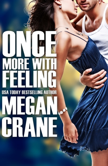 Once More with Feeling ebook by Megan Crane