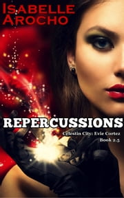 Repercussions ebook by Isabelle Arocho