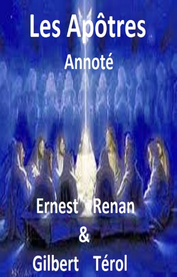 Les Apôtres ebook by ERNEST RENAN