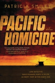 Pacific Homicide - A Mystery ebook by Patricia Smiley