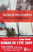 Au bord des cendres eBook by Jean-francois Bouygues