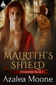 Malrith's Shield ebook by Azalea Moone