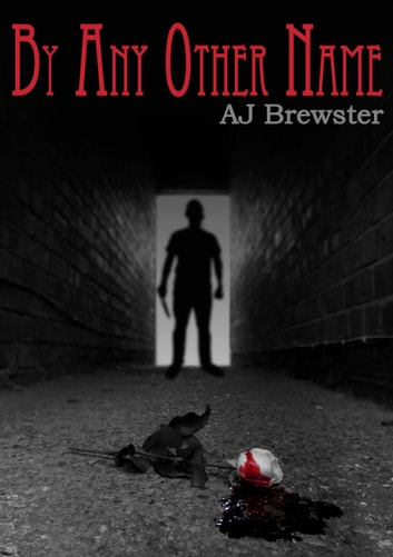 By Any Other Name ebook by AJ Brewster