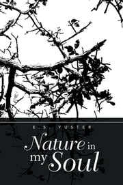 Nature in my Soul ebook by E.S. Yuster
