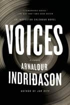 Voices ebook by Arnaldur Indridason,Bernard Scudder