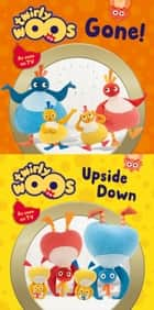 Gone & Upside Down (Twirlywoos) ebook by HarperCollinsChildren'sBooks