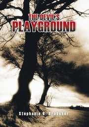 The Devil's Playground ebook by Stephanie R. Bradsher