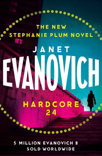 Hardcore Twenty-Four ebook by Janet Evanovich