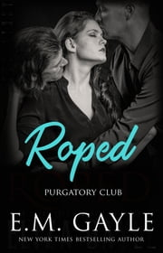 Roped ebook by E.M. Gayle, Eliza Gayle