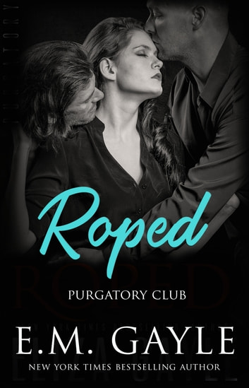 Roped ebook by E.M. Gayle,Eliza Gayle