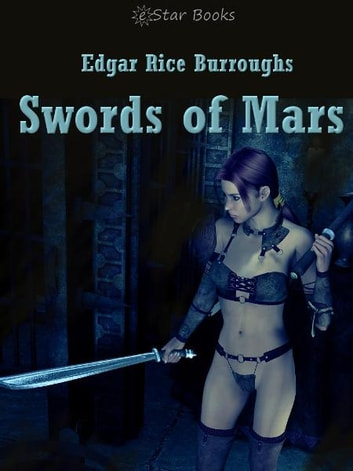Swords of Mars ebook by Edgar Rice Burroughs