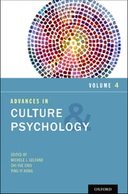Advances in Culture and Psychology, Volume 4 ebook by Ying-yi Hong
