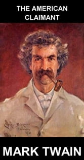 The American Claimant [mit Glossar in Deutsch] ebook by Mark Twain,Eternity Ebooks