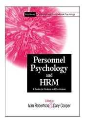 Personnel Psychology and Human Resources Management - A Reader for Students and Practitioners ebook by Ivan T. Robertson,Cary L. Cooper