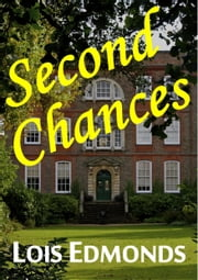 Second Chances ebook by Lois Edmonds