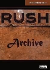 Rush - Archive ebook by Aka Defnael