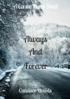 Always And Forever ebook by Candace Dowds