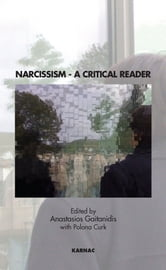 Narcissism - A Critical Reader ebook by
