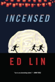 Incensed ebook by Ed Lin