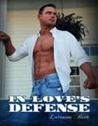 In Love's Defense ebook by Lorraine Britt