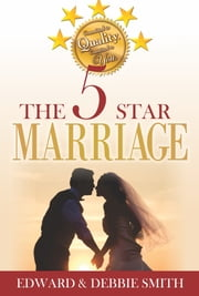 The 5-star Marriage ebook by Edward Smith,Debbie Smith