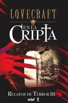 En la cripta ebook by H.P. Lovecraft