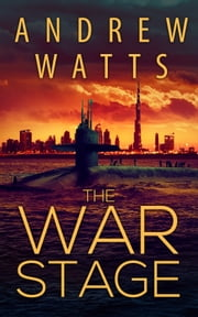 The War Stage ebook by Andrew Watts