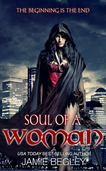 Soul Of A Woman ebook by Jamie Begley