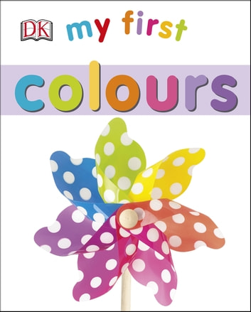 My First Colours ebook by DK