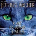 Cat O'Nine Tales - And Other Stories audiobook by Jeffrey Archer