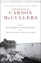 Collected Stories of Carson McCullers eBook by Carson McCullers