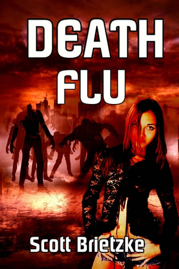 Death Flu ebook by Scott Brietzke