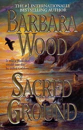 Sacred Ground ebook by Barbara Wood