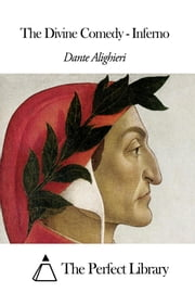 The Divine Comedy - Inferno ebook by Dante Alighieri