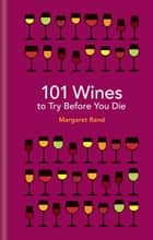 101 Wines to try before you die ebook by