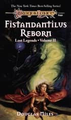 Fistandantilus Reborn - Dragonlance ebook by