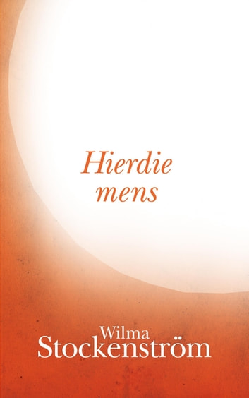 Hierdie mens eBook by Wilma Stockenström