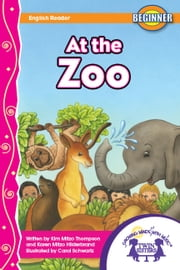 At the Zoo Read Along ebook by Kim Mitzo Thompson,Karen Mitzo Hilderbrand,Carol Schwartz